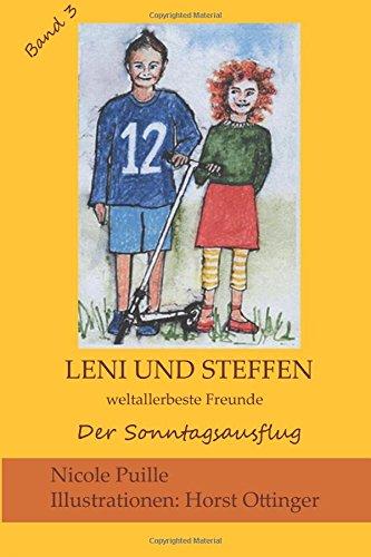 9781500488055: Leni und Steffen 3: weltallerbeste Freunde (Der Sonntagsausflug)