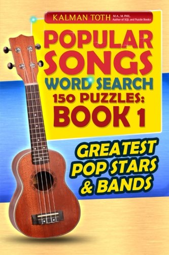 9781500488130: Popular Songs Word Search 150 Puzzles: Book 1: Greatest Pop Stars & Bands