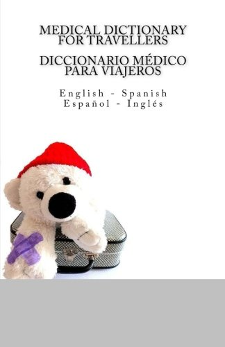 Medical Dictionary for Travellers / Diccionario Medico: Edita Ciglenecki