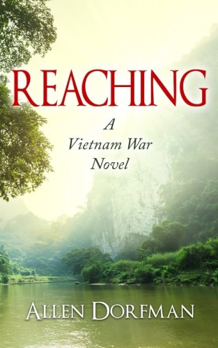 Reaching: A Vietnam War Novel: Allen Dorfman