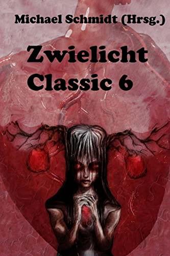 9781500489885: Zwielicht Classic 6 (German Edition)