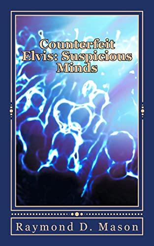 9781500492236: Counterfeit Elvis: Suspicious Minds