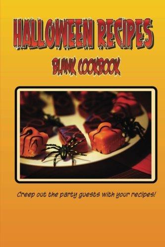 9781500494063: Blank Cookbook Halloween Recipes (Blank Recipe Book): A blank recipe book so you can write in your own recipes