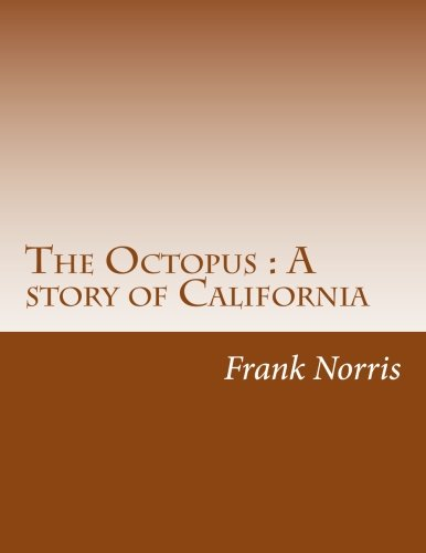 9781500494131: The Octopus : A story of California