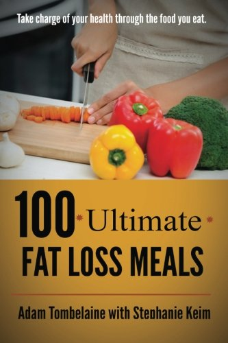 9781500496449: 100 Ultimate Fat Loss Meals