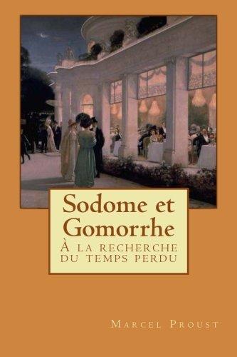 Sodome et Gomorrhe: À la recherche du: Marcel Proust