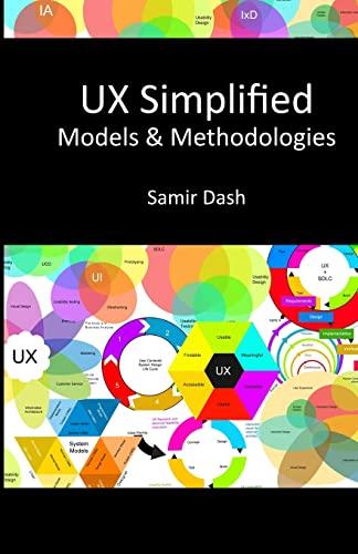 9781500499587: UX Simplified: Models & Methodologies (Volume 1)
