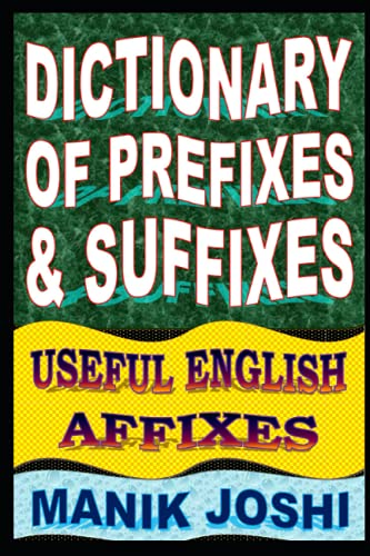 9781500500337: Dictionary of Prefixes and Suffixes: Useful English Affixes (English Word Power) (Volume 5)