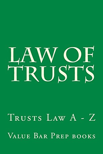 9781500500993: Law of Trusts