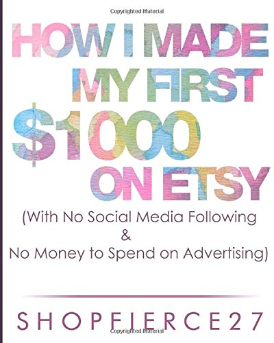 How I Made my First $1000 on Etsy (With No Social Media Following & No money to spend on ...