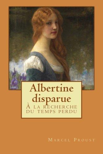Albertine disparue: À la recherche du temps: Marcel Proust