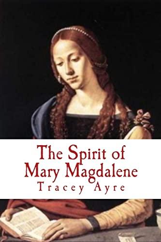 9781500501501: The Spirit of Mary Magdalene: Full Script