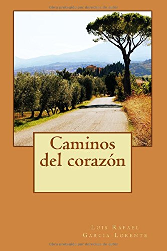 9781500502331: Caminos del corazon (Spanish Edition)