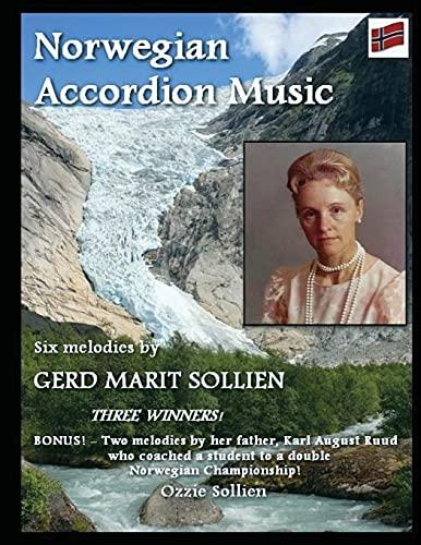9781500503482: Norwegian Accordion Music: Six melodies by Gerd Marit Sollien