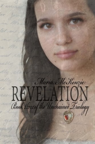 9781500505059: Revelation: Book Three of the Unchained Trilogy