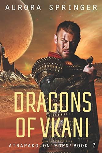 9781500506223: Dragons of Vkani (Atrapako on Eden) (Volume 2)