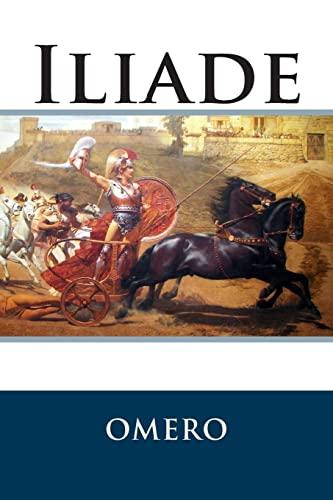 9781500506612: Iliade (Italian Edition)
