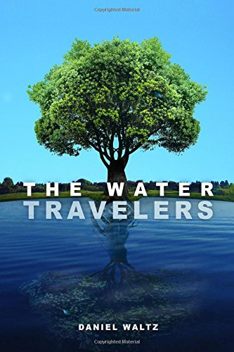 9781500507077: The Water Travelers: Heir of the Unknown (Volume 1)