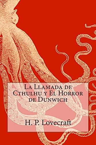 9781500507268: La Llamada de Cthulhu y El Horror de Dunwich (Spanish Edition)