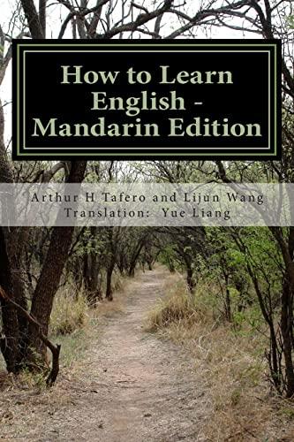 How to Learn English - Mandarin Edition: Tafero, Arthur H.