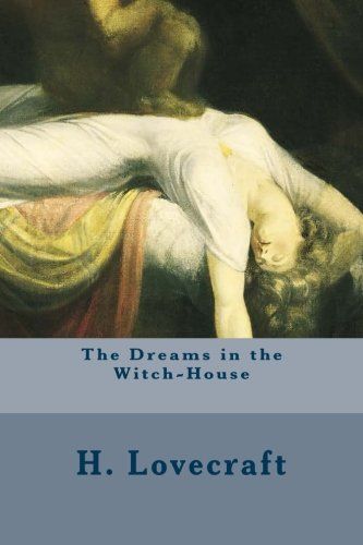 9781500510664: The Dreams in the Witch-House