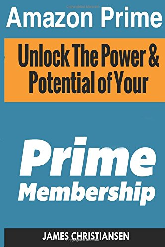 9781500511234: Amazon Prime: Prime Membership Information