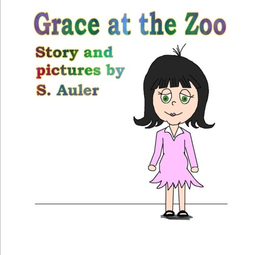 Grace at the Zoo: S. Auler