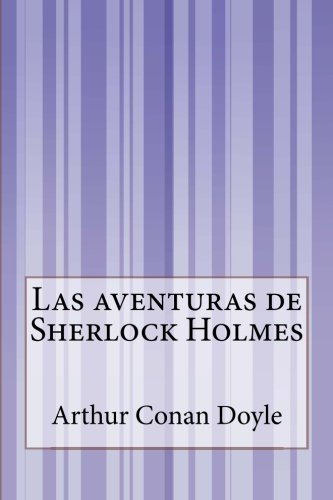 9781500514990: Las aventuras de Sherlock Holmes (Spanish Edition)