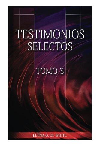9781500515157: Testiomonios Selectos III (Spanish Edition)