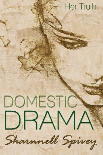 9781500516239: Domestic Drama: Her Truth