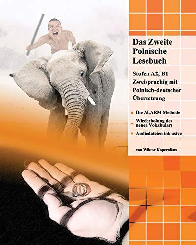 9781500517267: Das zweite polnische Lesebuch: Zweisprachig mit polnisch-deutscher Übersetzung: Volume 4 (Gestufte Polnische Lesebücher)