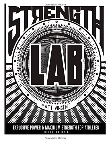 9781500518714: Strength LAB: Explosive Strength and Maximum Power for Athletes
