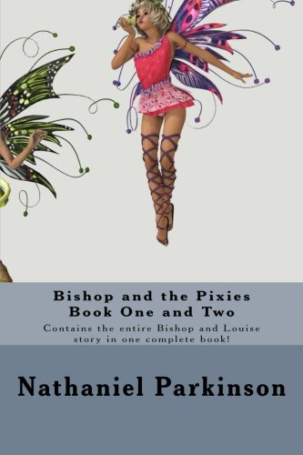 9781500519827: Bishop and the Pixies: Boxed set Book 1+2
