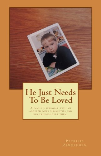 He Just Needs To Be Loved: Patricia Zimmerman
