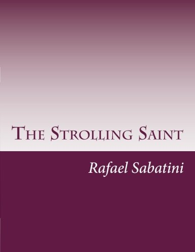 9781500521097: The Strolling Saint