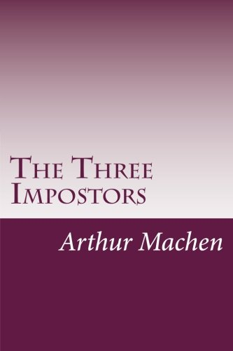 9781500521806: The Three Impostors