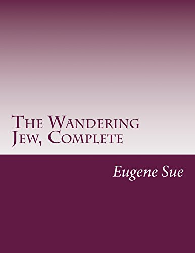 9781500524029: The Wandering Jew, Complete