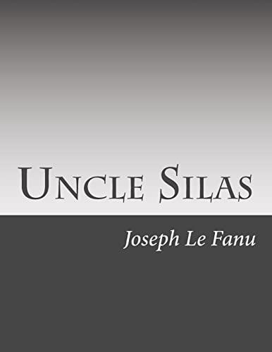 9781500525415: Uncle Silas