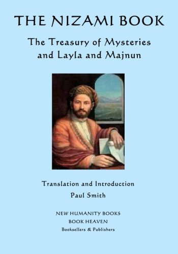 9781500528782: The Nizami Book: The Treasury of Mysteries and Layla and Majnun