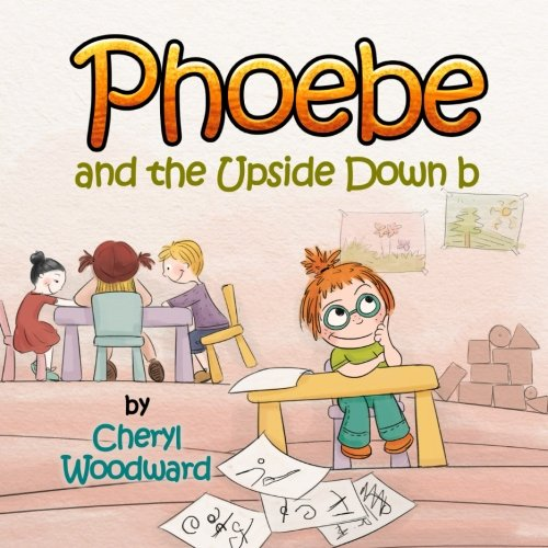 9781500529154: Phoebe and the Upside Down b
