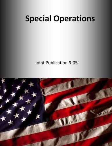 9781500529703: Special Operations: Joint Publication 3-05