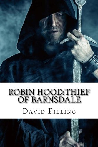 9781500530082: Robin Hood:Thief of Barnsdale