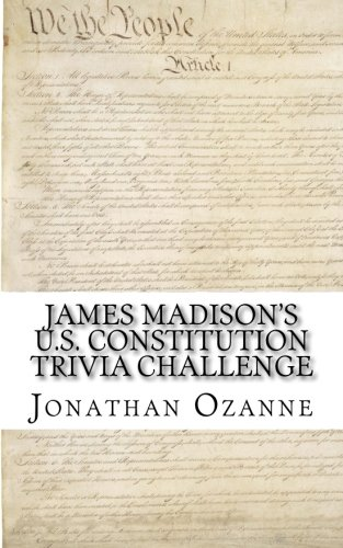 James Madison's U.S. Constitution Trivia Challenge: Jonathan Ozanne