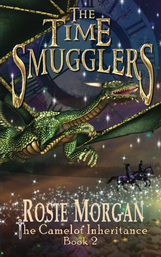 9781500531621: The Time Smugglers (The Camelot Inheritance - Book 2): Volume 2