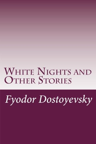 9781500531973: White Nights and Other Stories