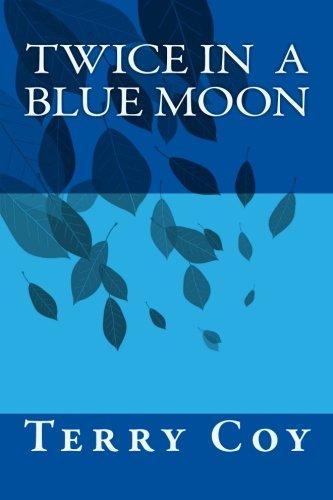 9781500532833: Twice in a Blue Moon