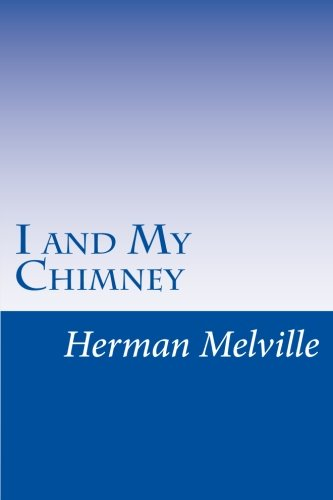 9781500535681: I and My Chimney