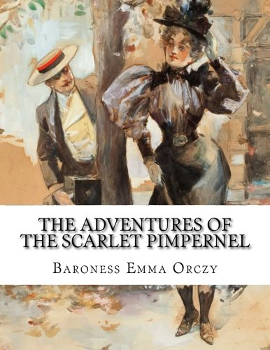 9781500535865: The adventures of the Scarlet Pimpernel