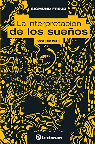 9781500536787: La interpretacion de los suenos. Vol I: Volume 1