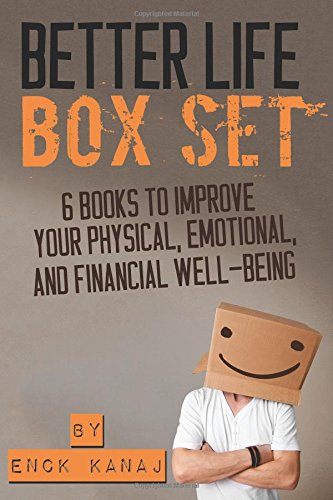 9781500537159: The Better Life Box Set: 6 Books to Improve Your Physical, Emotional and Financial Well-Being